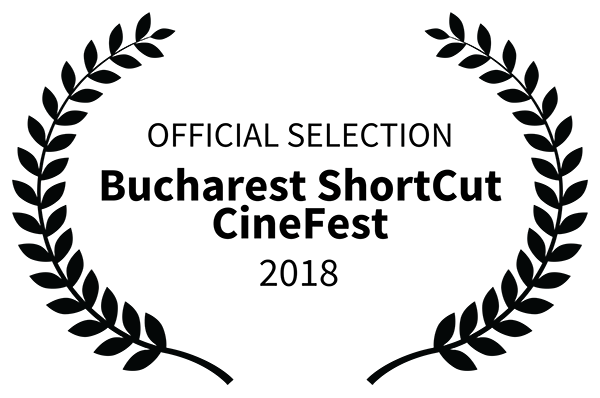 Official Selection - Bucharest ShortCut CineFest - 2018